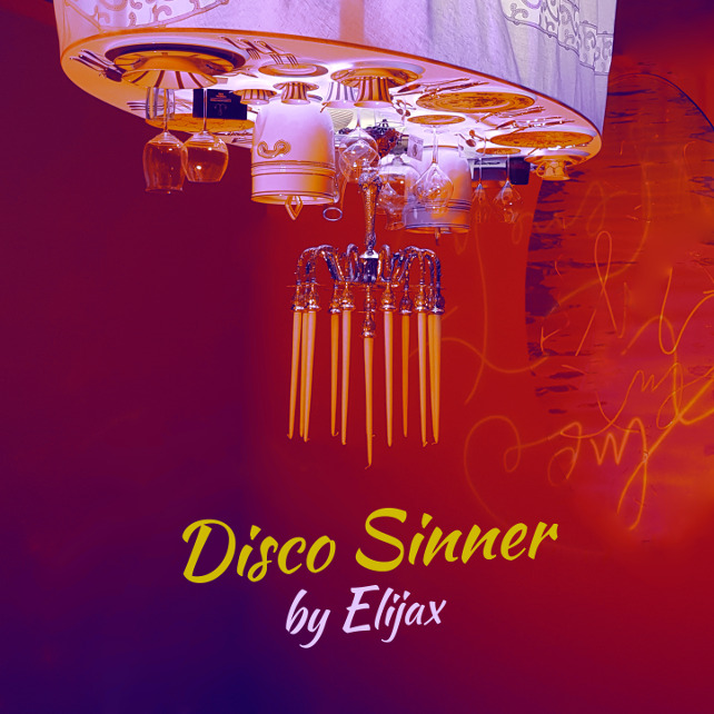 Disco Sinner by Elijax